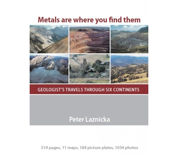 Metals are where you find them, Geologistʹs travels through six continents