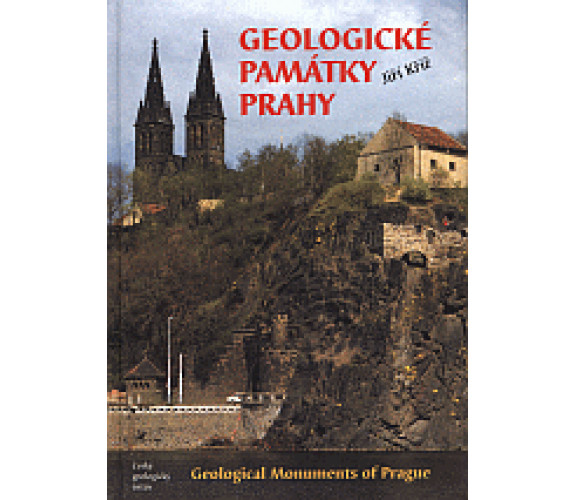 Geologické památky Prahy.Geological Monuments of Prague, Proterozoic and Lower Paleozoic