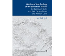 Outline of the Geology of the Bohemian Massif: the Basement Rocks and their Carboniferous and Permian Cover