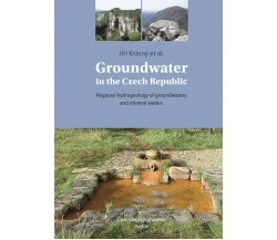 Groundwater in the Czech Republic - Regional hydrogeology of groundwaters and mineral waters
