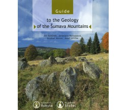Guide to the Geology of the Šumava Mountains
